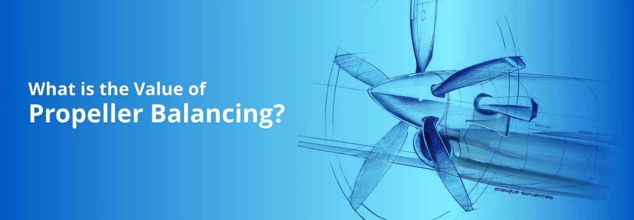 What is the Value of Propeller Balancing?